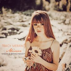 Tracy Merano – Mirror (Maexx & Seebacher Edit)